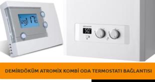 Demirdöküm Atromix Kombi Oda Termostatı Bağlanması